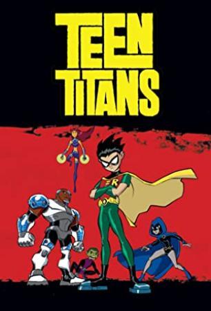 Teen Titans (2003) Season 01-05 S01-05 + Extras (1080p BluRay x265 HEVC 10bit AAC 2 0 ImE)