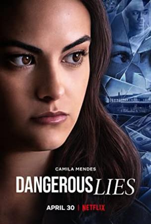 Dangerous Lies 2020 Flarrow Films