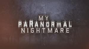 My Paranormal Nightmare S01E07 Scarred iNTERNAL WEB h264-ROBOTS[TGx]