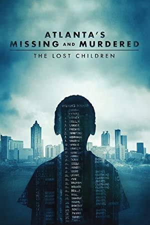 Atlantas Missing and Murdered The Lost Children S01E02 720p WEB H264-GHOSTS[rarbg]