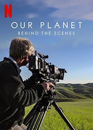Our Planet Behind The Scenes 2019 1080p WEBRip x265-RARBG