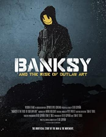 Banksy and the Rise of Outlaw Art 2020 1080p WEBRip x265-RARBG