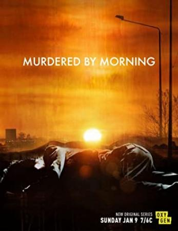 Murdered by Morning S01E10 480p x264-mSD[eztv]