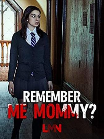 Remember Me Mommy 2020 720p HDTV x264-GalaxyRG[TGx]