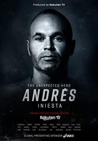Andres Iniesta The Unexpected Hero 2020 SPANISH WEBRip XviD MP3-VXT