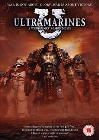 Ultramarines A Warhammer 40000 Movie 2010 1080p BluRay H264 AAC-RARBG