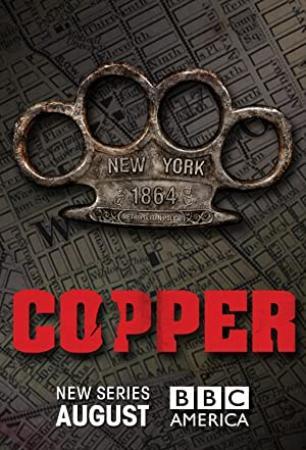 Copper (2012) Season 1-2 S01-S02 + Extras (1080p BluRay x265 HEVC 10bit AC3 5.1 r00t)