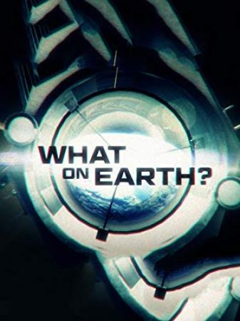 What on Earth S07E03 Chernobyls Nuclear Monsters 480p x264-mSD
