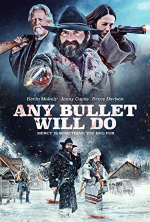 Any Bullet Will Do 2018 Bluray 1080p DTS-HDMA 5.1 HEVC-DDR[EtHD]