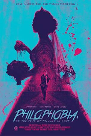 Philophobia Or The Fear of Falling in Love 2019 720p BluRay H264 AAC-RARBG