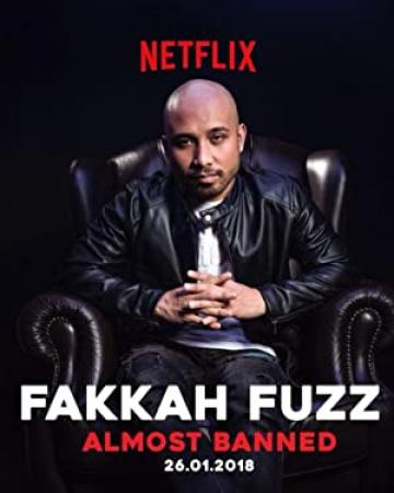 Fakkah Fuzz Almost Banned 2018 WEBRip XviD MP3-XVID