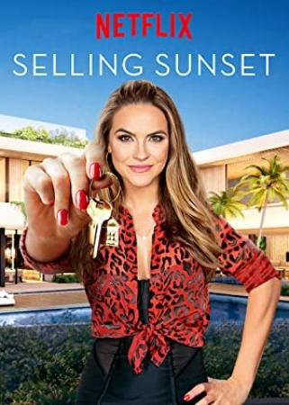 Selling Sunset S01 COMPLETE 720p NF WEBRip x264-GalaxyTV[TGx]